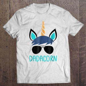 Dadacorn unicorn dad shirt