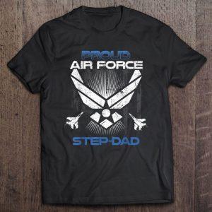 Proud air force step-dad shirt
