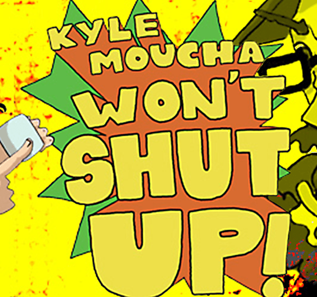 Kyle Moucha Won't Shut Up! - A Podcast from Moot.tv