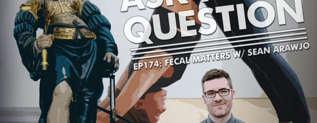LMAYAQ Ep174: Fecal Matters with Sean Arawjo