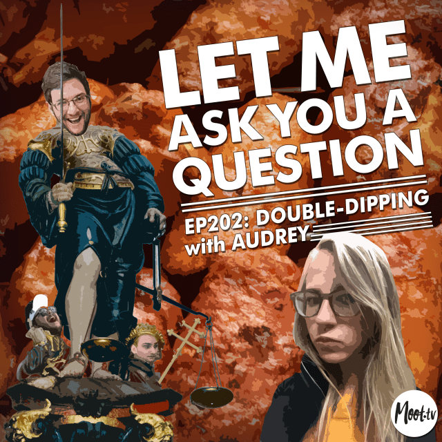 Ep202: Double-Dipping with Audrey - LMAYAQ