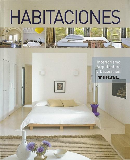 Libro: Habitaciones (Interiorismo, arquitectura y decoración)'