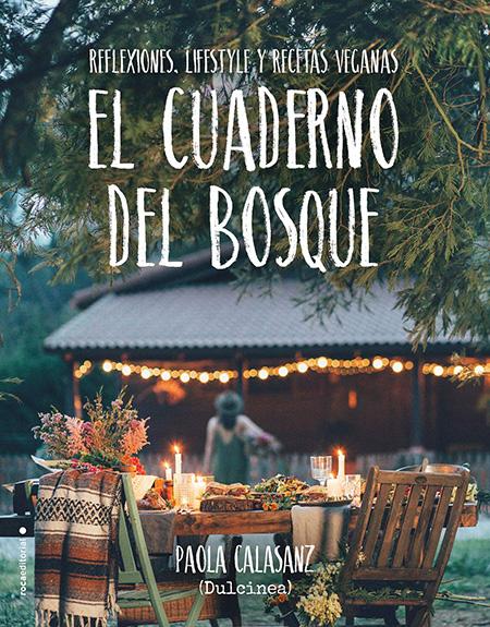 Portada libro El Cuaderno del Bosque: reflexiones, lifestyle y recetas veganas