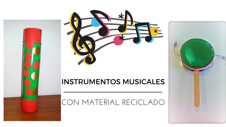 Nuestros instrumentos musicales caseros.