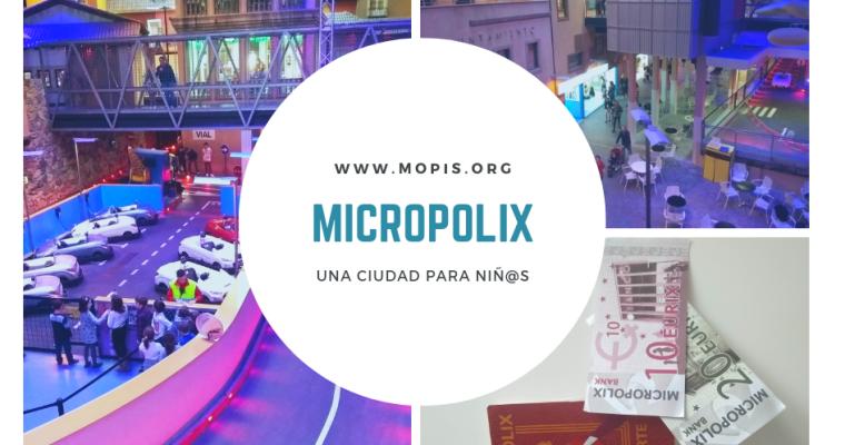 Micropolix. Ciudad para niñ@s en Madrid.