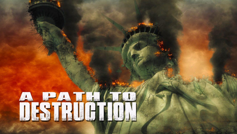 A Path To Destruction