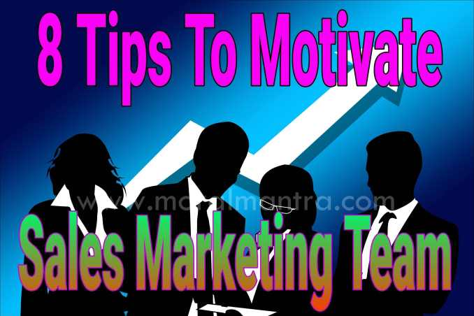 tips to motivate sales marketing team in hindi