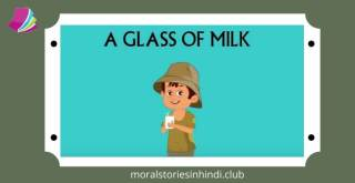 A Glass Of Milk   Stories For Kids   Traditional Story