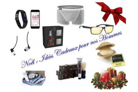 Noël : Idées Cadeaux pour nos Hommes