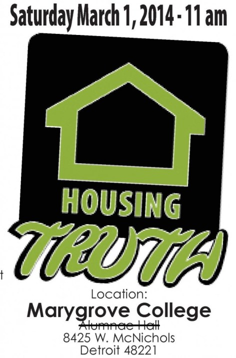 Housing truth Forum-Saturday, March 1st from 11 am until 2:30 pm