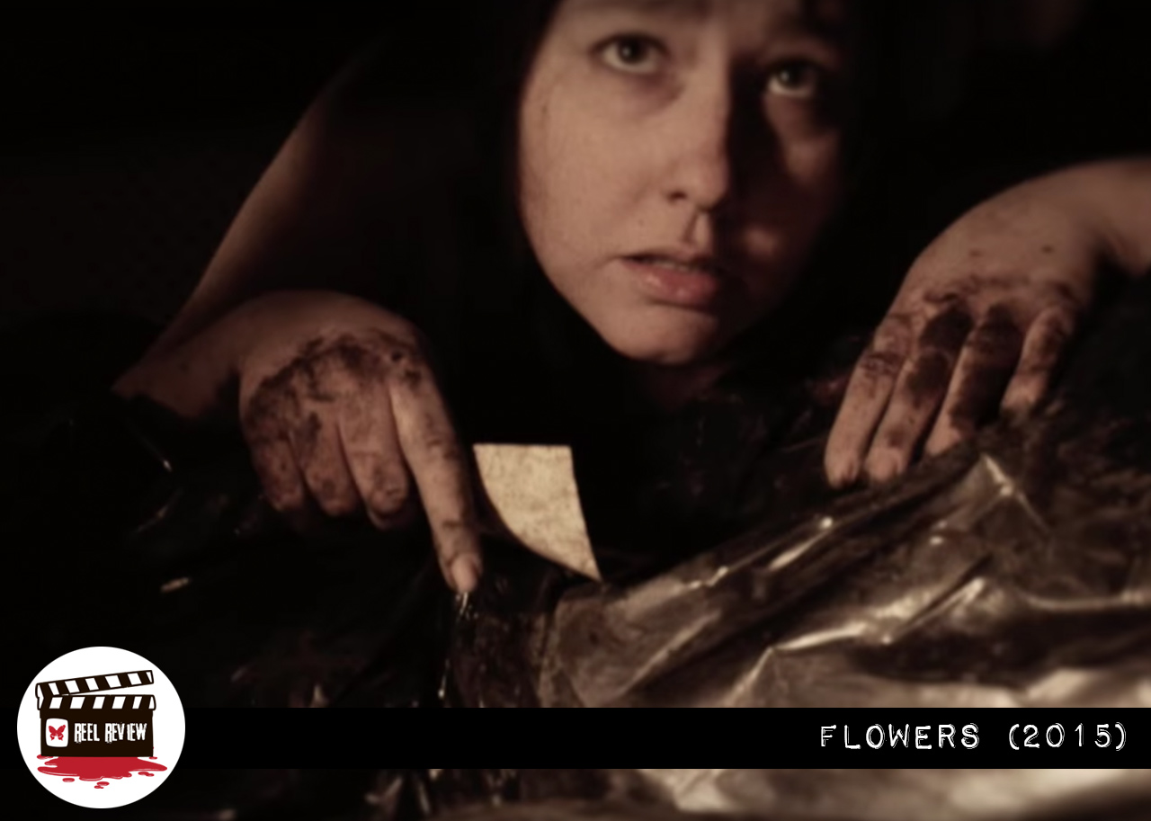 Reel Review Flowers 2015 Morbidly Beautiful