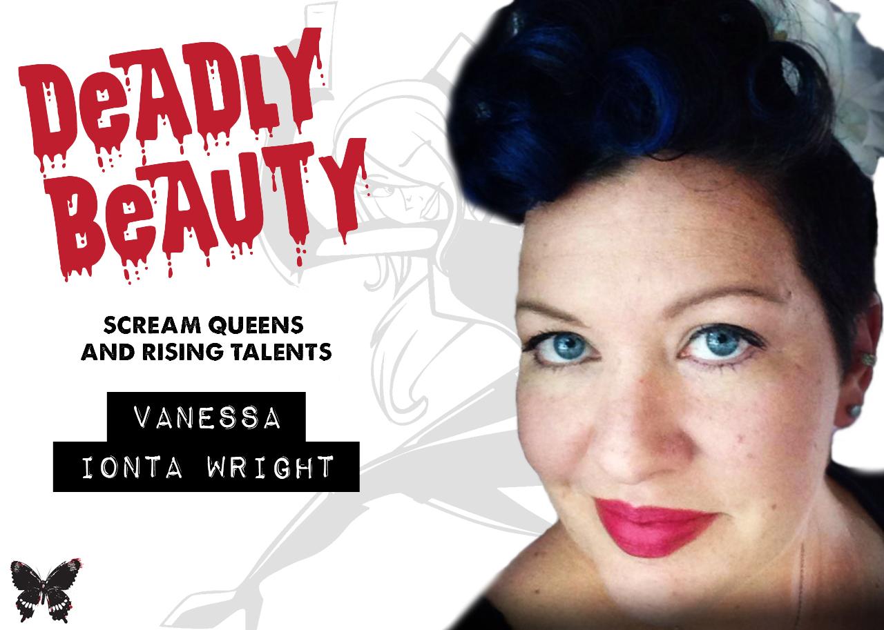 Deadly Beauty Vanessa Ionta Wright