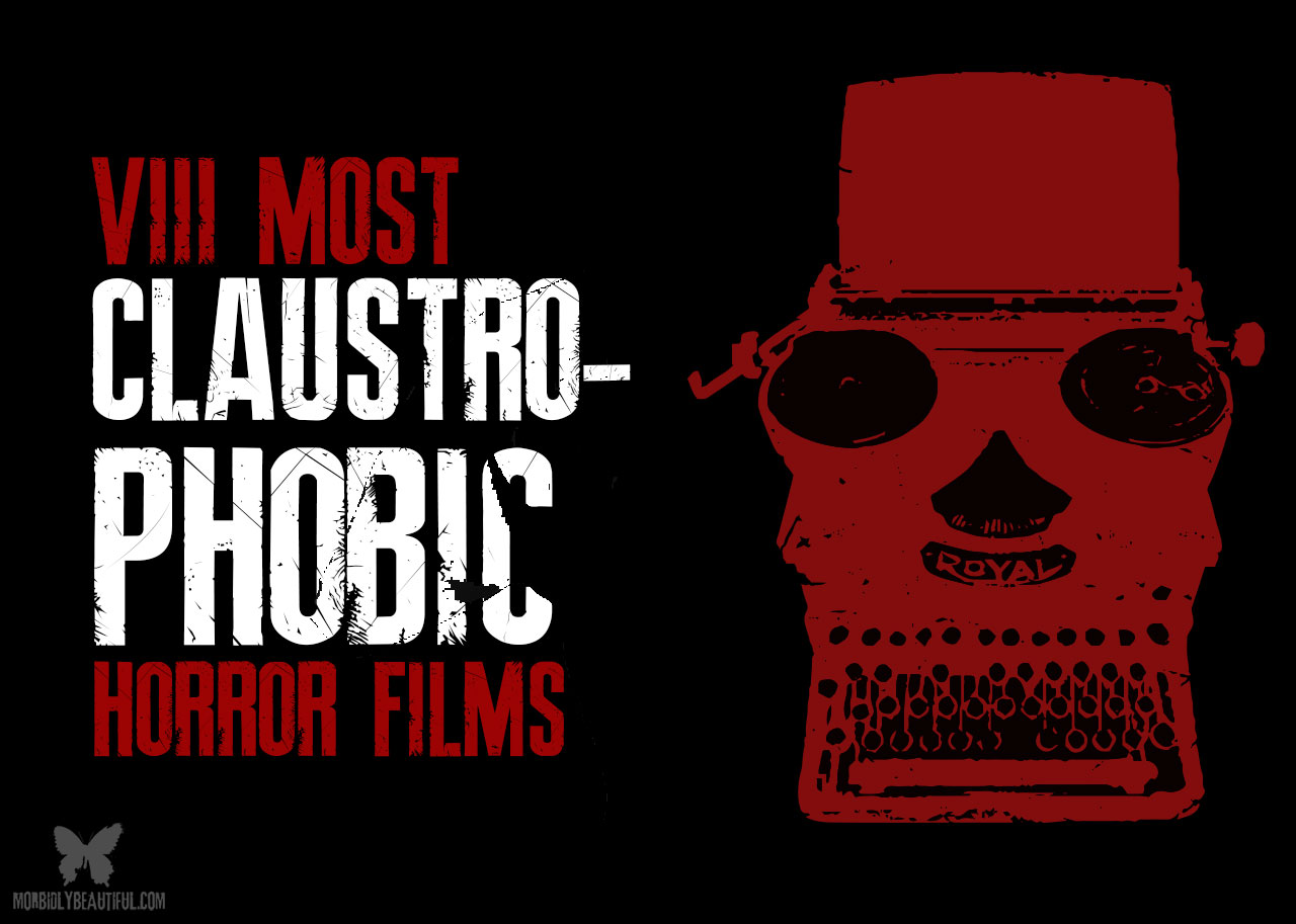 Claustrophobic horror films