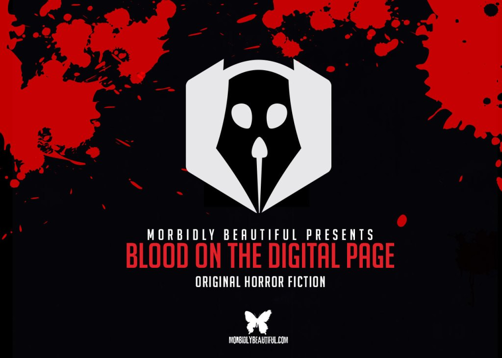 Morbidly Beautiful Original Horror Fiction