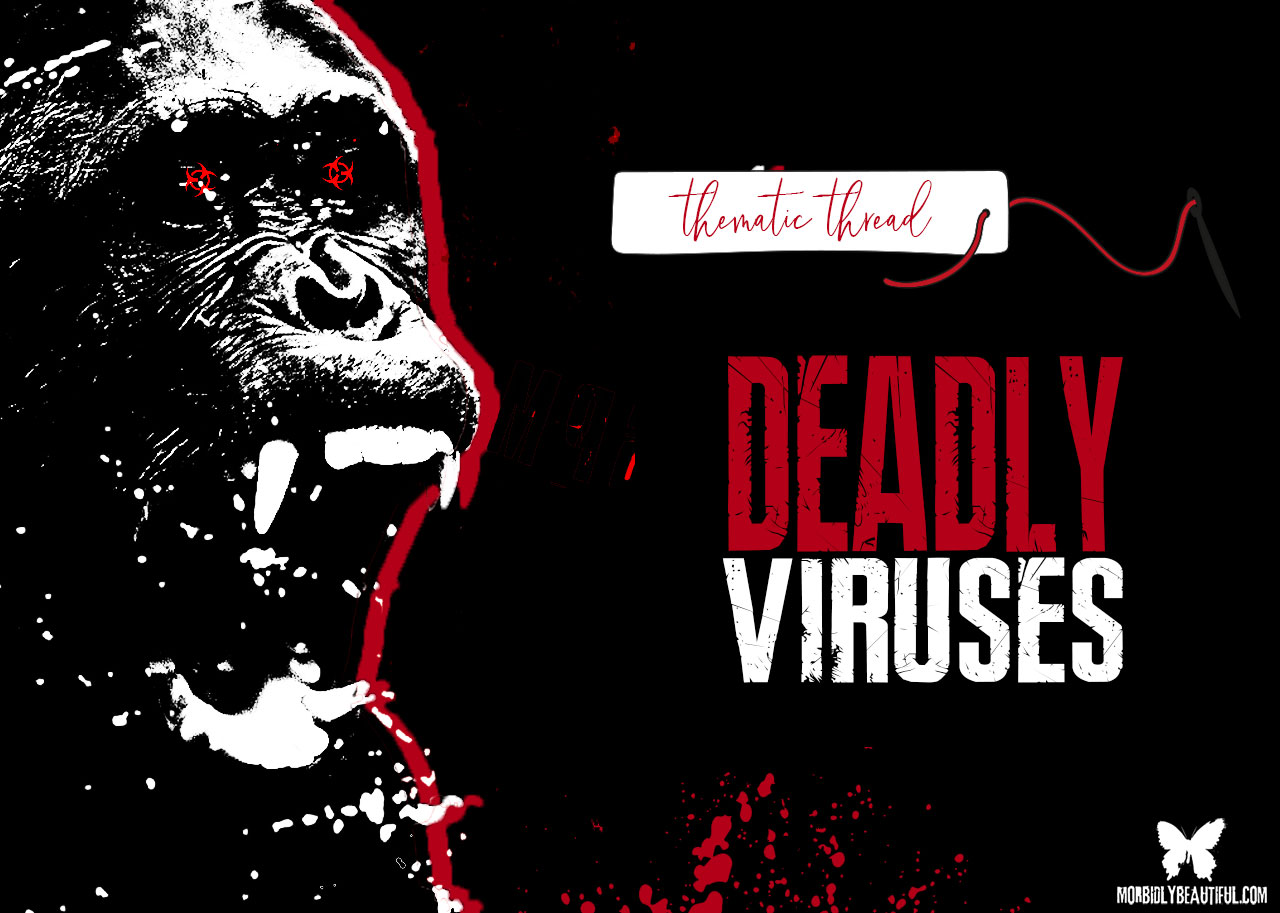 Deadly Virus