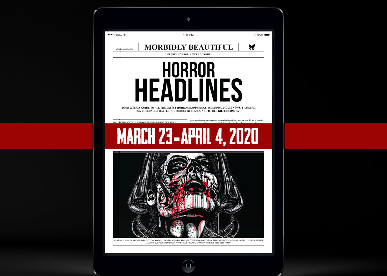 Horror Headlines March 23 - April 4