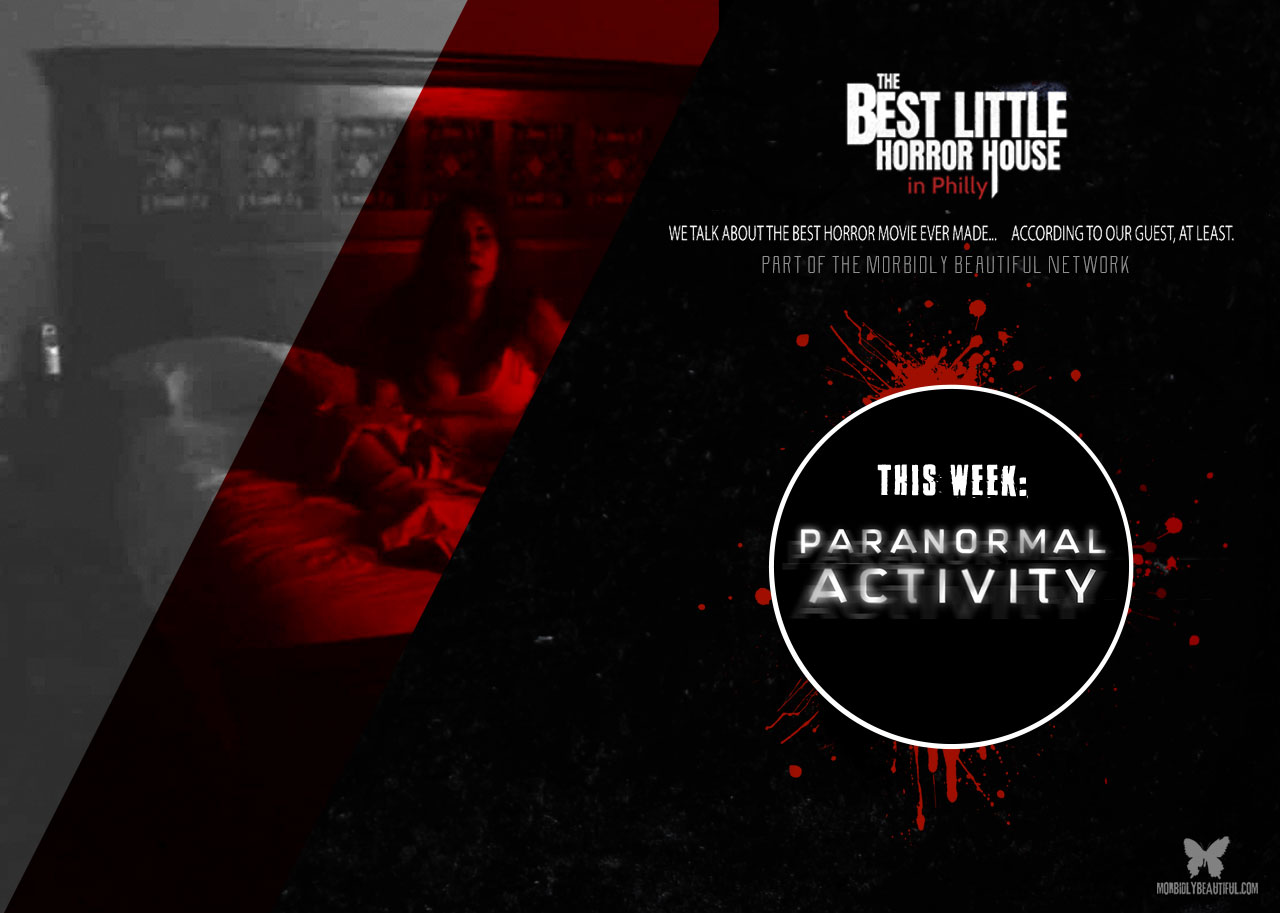 Best Little Horror House Paranormal Activity