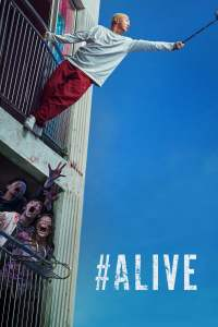 "Poster for the movie ""#Alive"""