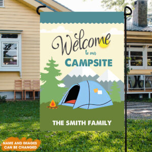 Welcome To Our Campsite Personalized Garden Flag