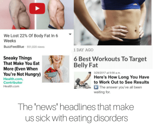 The news headlines that make us sick with eating disorders