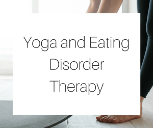 Yoga and Eating Disorder Therapy