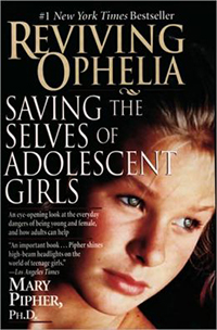 Book Cover: Reviving Ophelia: Saving the Selves of Adolescent Girls