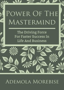 Power Of The Mastermind - Ademola Morebise