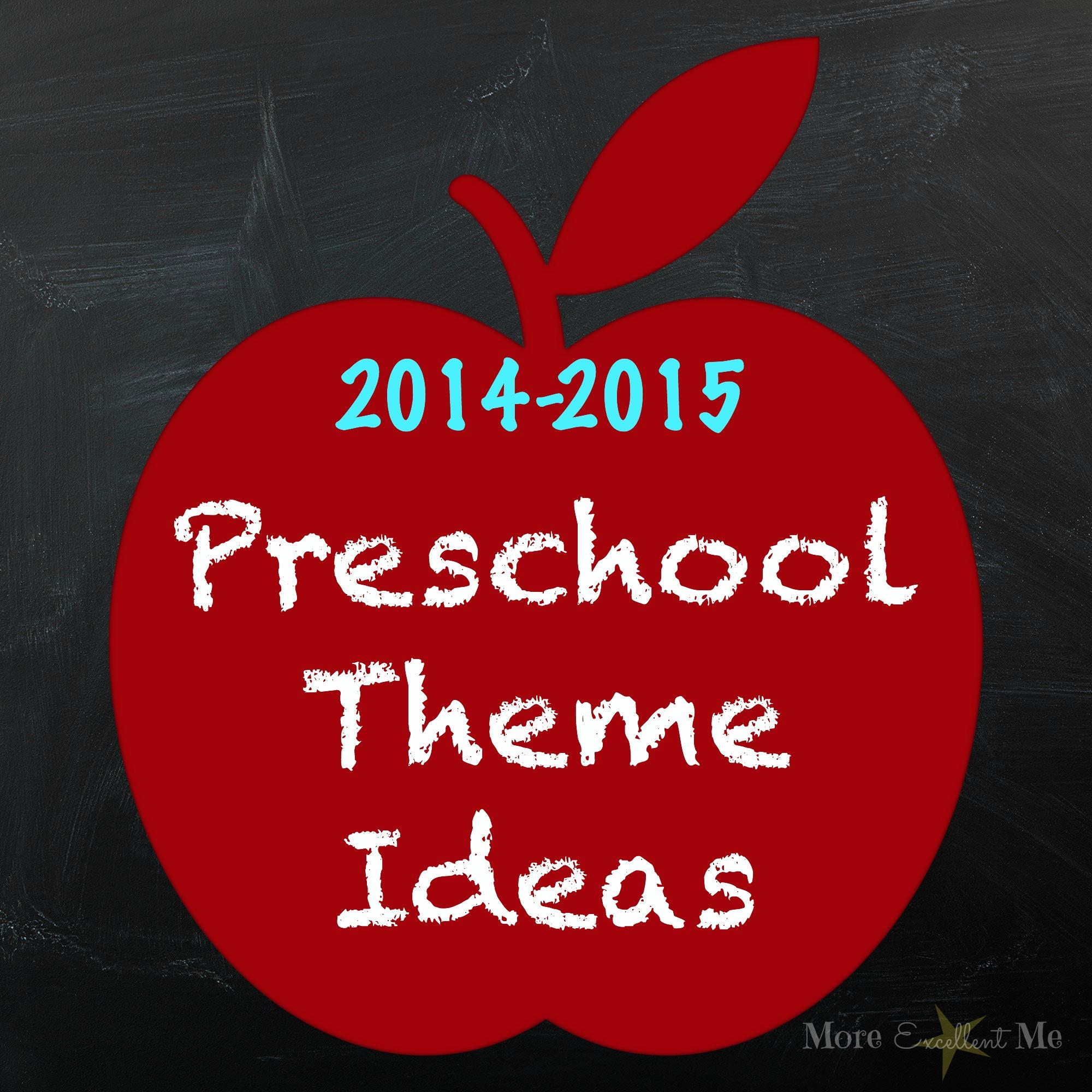 Preschool Year Theme Ideas