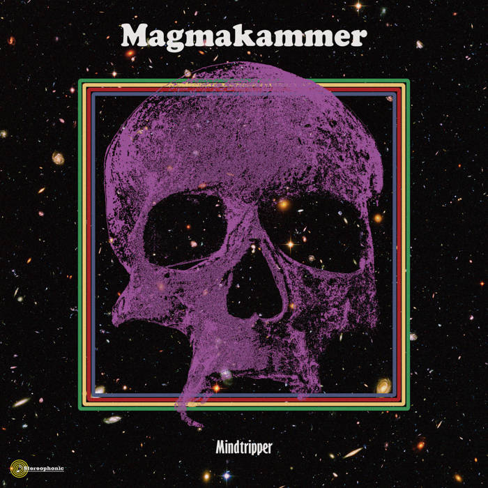 Magmakammer - Mindtripper Review