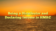 Distributor Declaring Income - HMRC ? Q&A