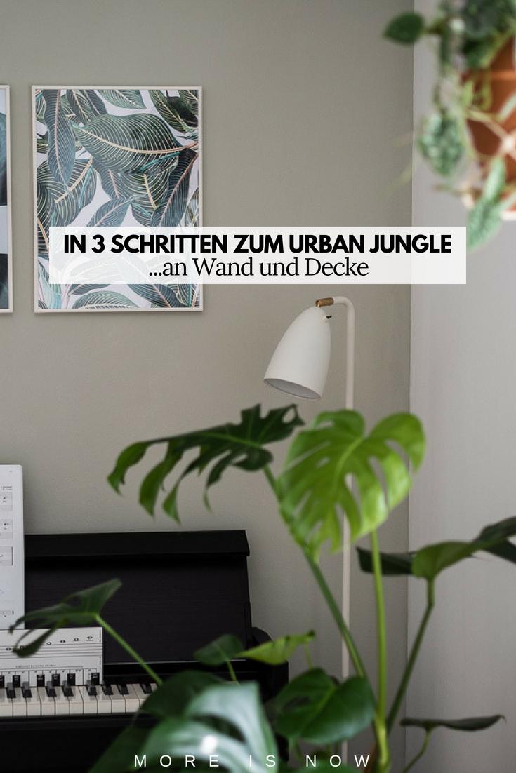 Urban Jungle Trend an Wand und Decke
