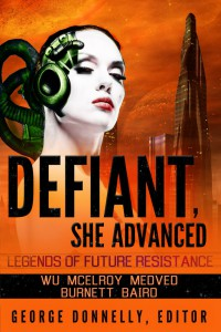 Defiant, She Advanced Legends of Future Resistance