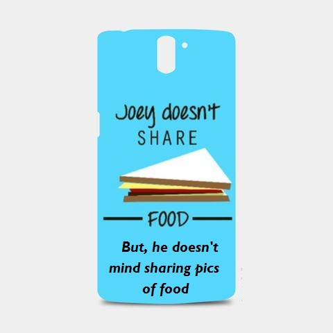Joey Doesnt Share food3