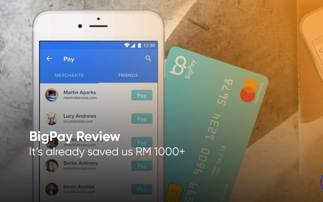 BigPay Review – Discover All The Benefits And Save More Than RM1000