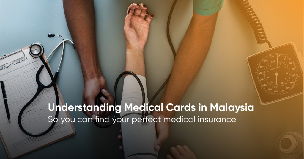Understanding the Best Medical Cards in Malaysia
