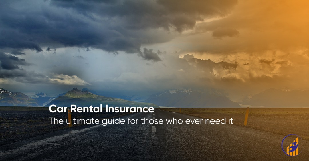 Ultimate Guide to Car Rental Insurance (2019) 1