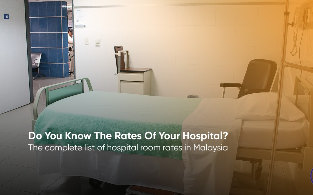 The Complete List of Hospital Room Rates in Malaysia