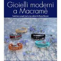 """Video anteprima del libro """"Gioielli moderni a macramè"""""""