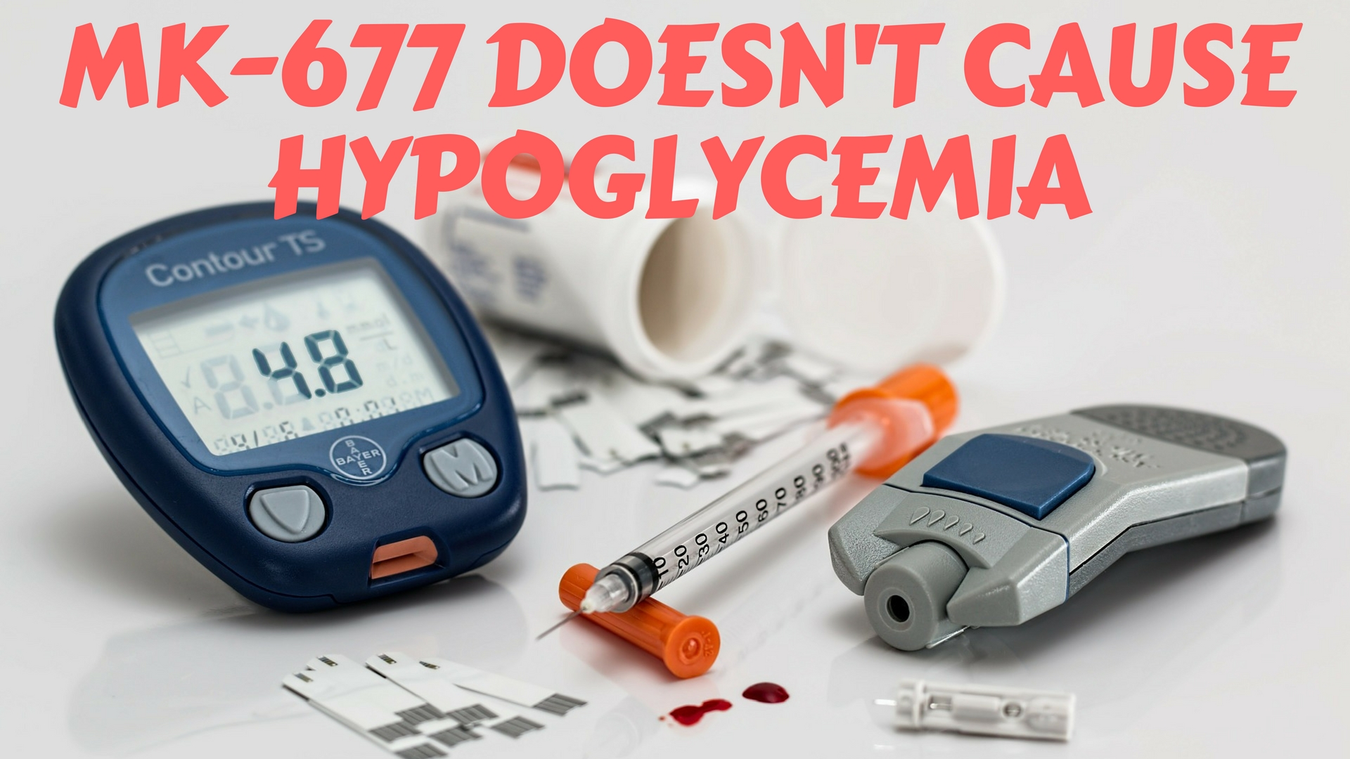 MK-677 Doesn't Cause Hypoglycemia - Reactive Hypoglycemia Explained