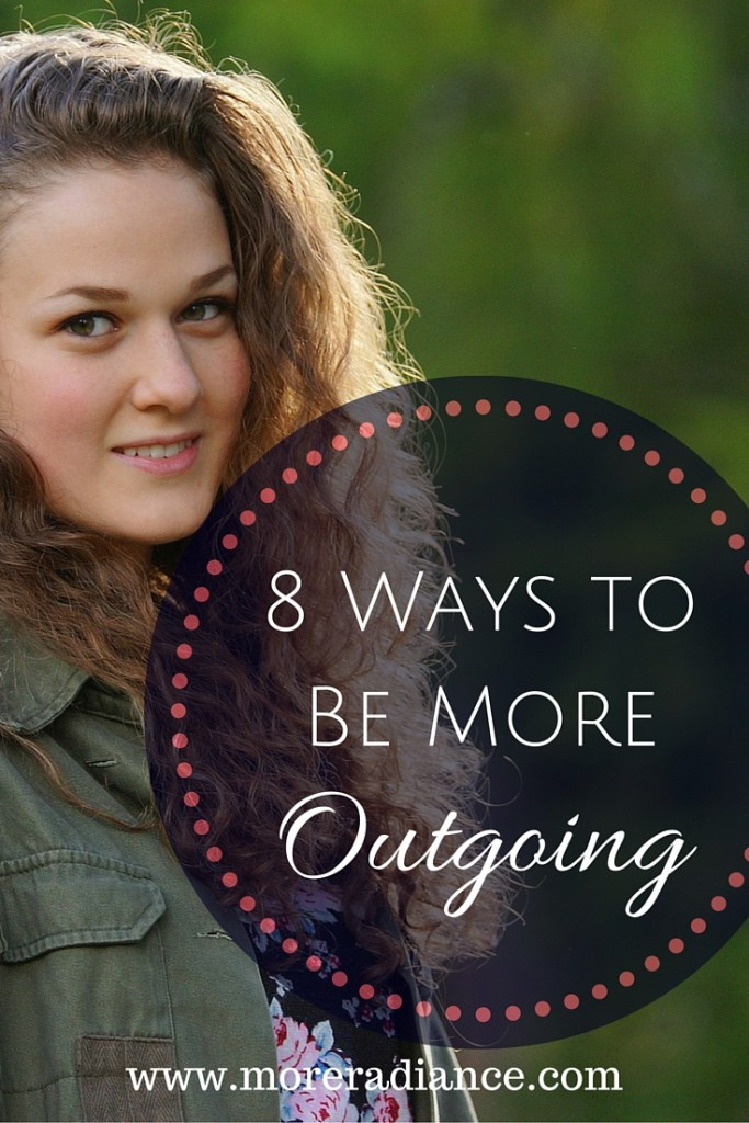 8 Ways to Be More Outgoing