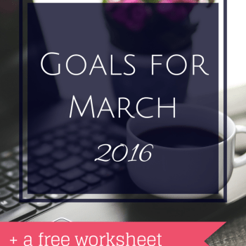 Goals for March 2016