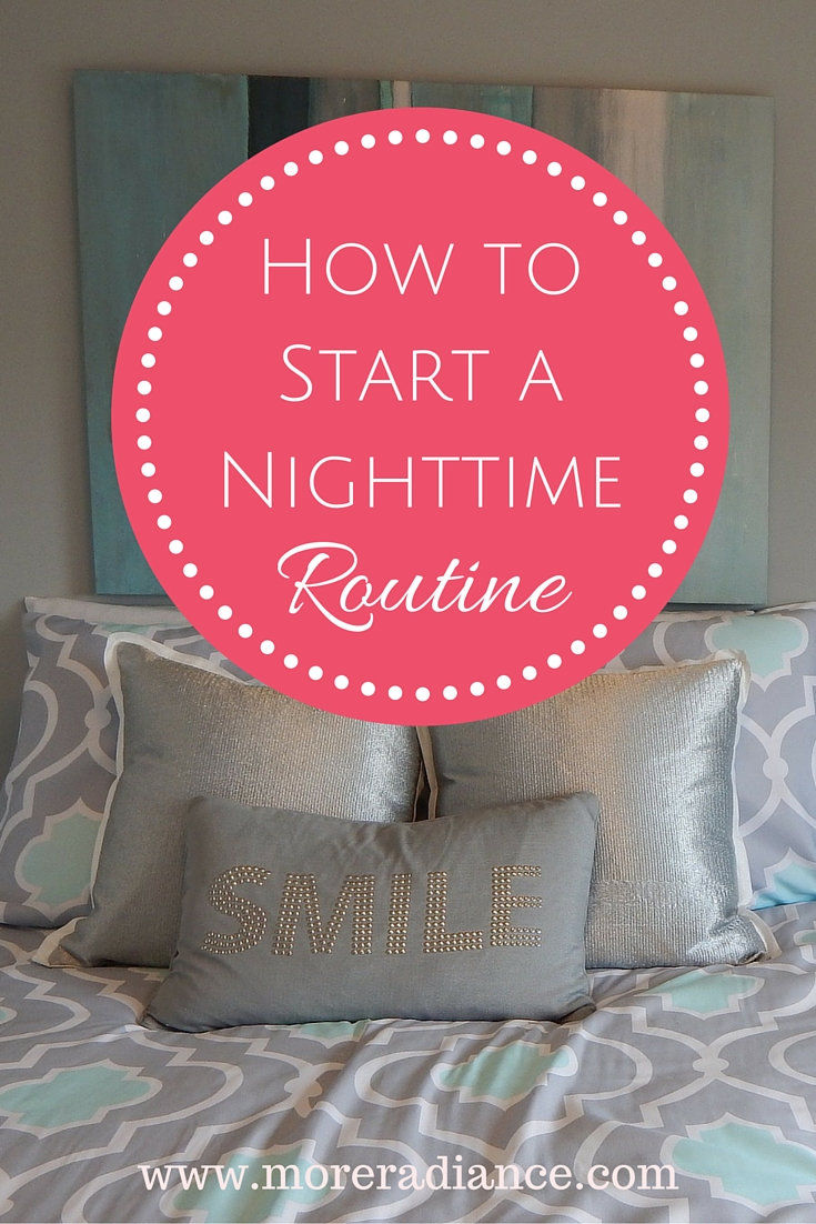 How to Start a Nighttime Routine + a Freebie!