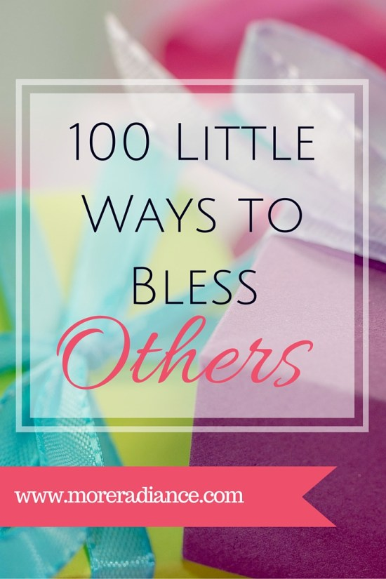 100 Little Ways to Bless Others