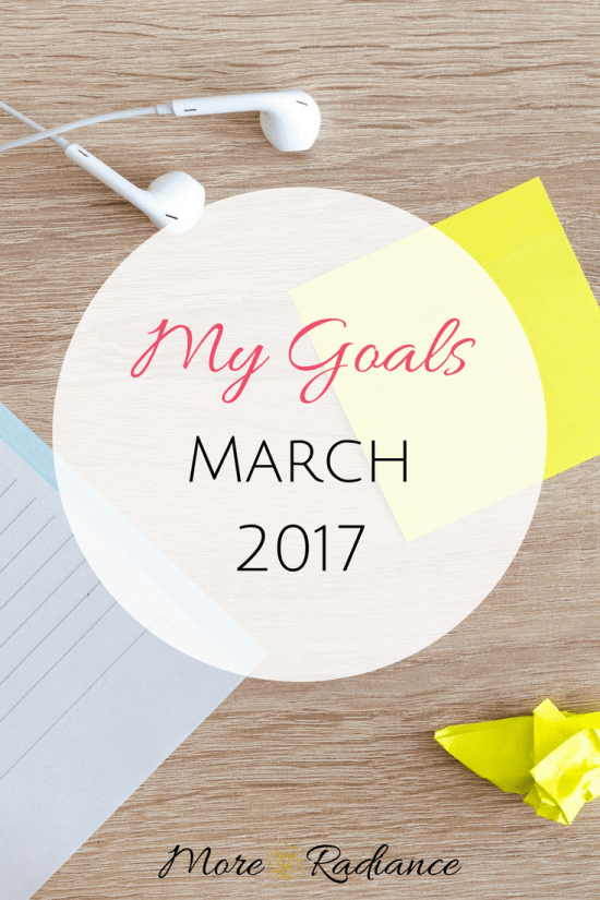 My Goals for March 2017
