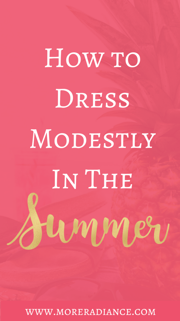 f697d00fdbd8f How to Dress Modestly in the Summer | Modesty | Modest Fashion | Modesty  Resources. Hey Friends. I am very excited ...