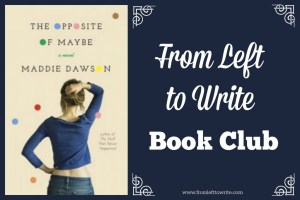 Opposite-of-Maybe-From-Left-to-Write-Book-Club-banner-1024x683