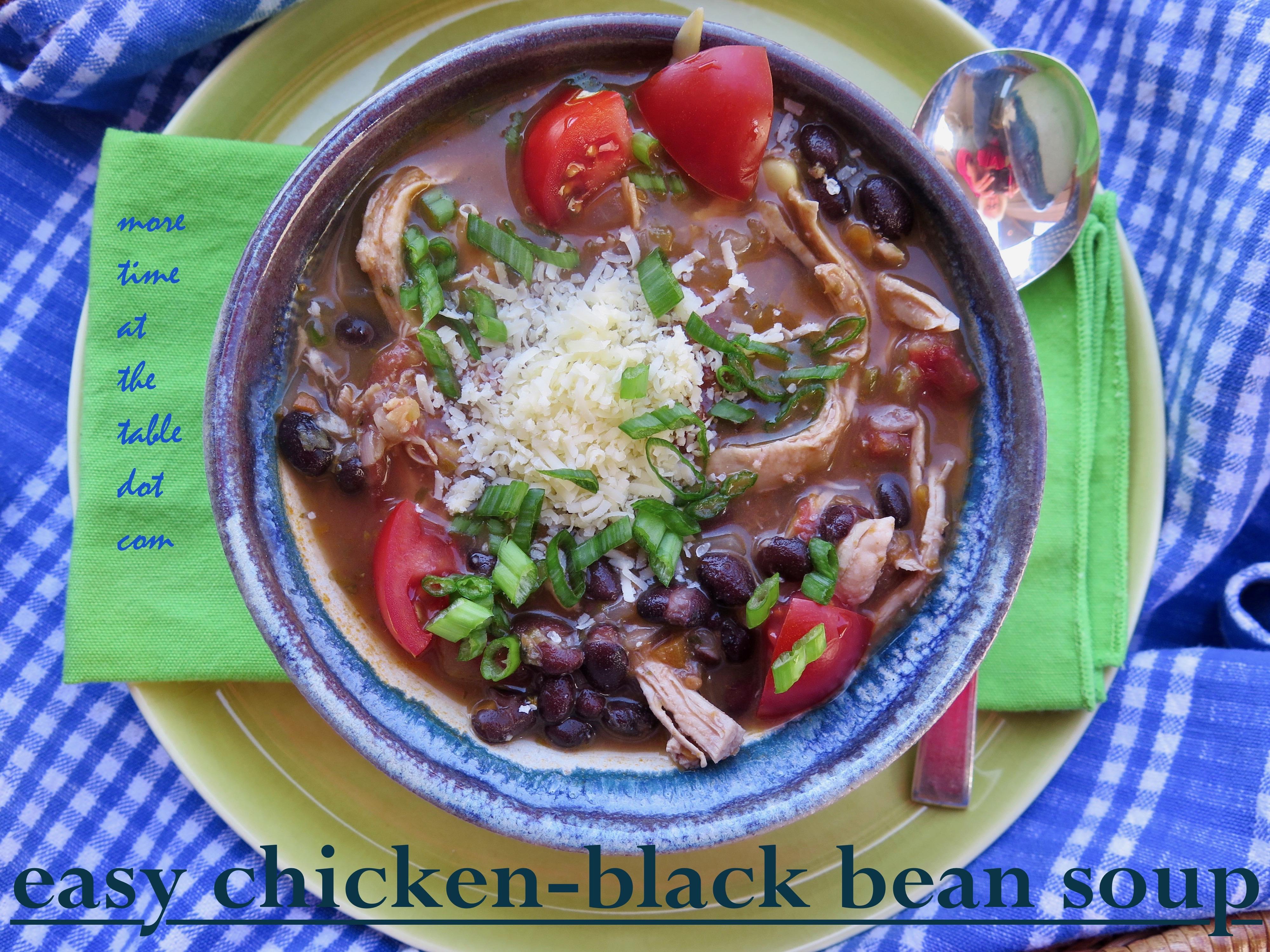 Strange Easy Chicken Black Bean Soup Dinner Done More Time At Download Free Architecture Designs Jebrpmadebymaigaardcom