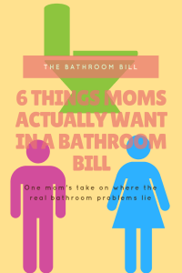 6 Things Moms want in a bathroom bill