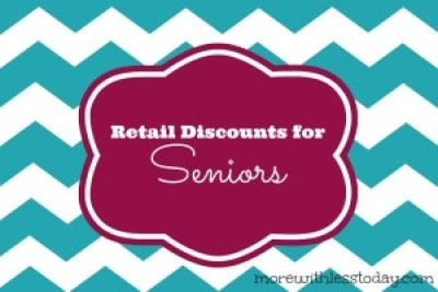 Did you know there are retail discounts for seniors and baby-boomers? See our list update for 2017 and snag your retail discounts at our favorite stores.