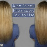 John Frieda Frizz Ease: Demo Video + Review